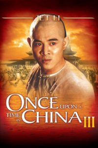 Once Upon a Time in China III (1993)