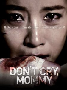 Don't Cry, Mommy (2012)