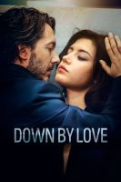 Down by Love (2016)